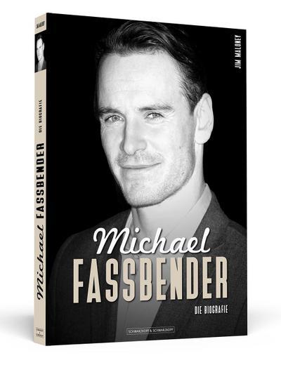 Michael Fassbender: Die Biografie