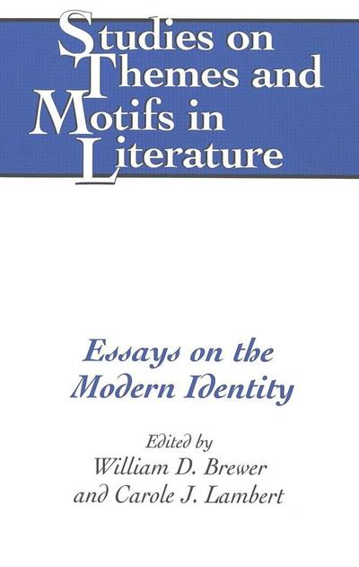 Essays on the Modern Identity