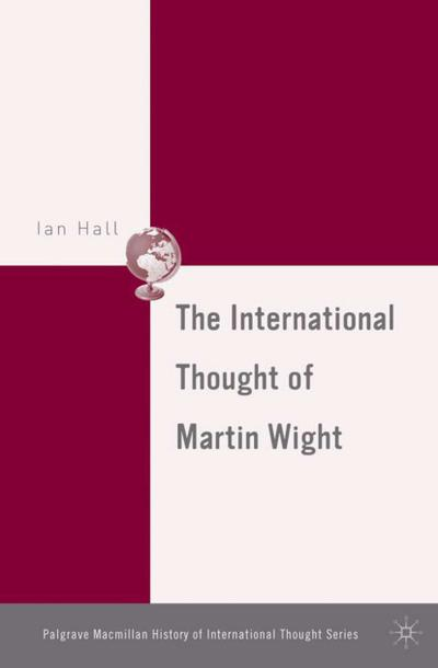 The International Thought of Martin Wight