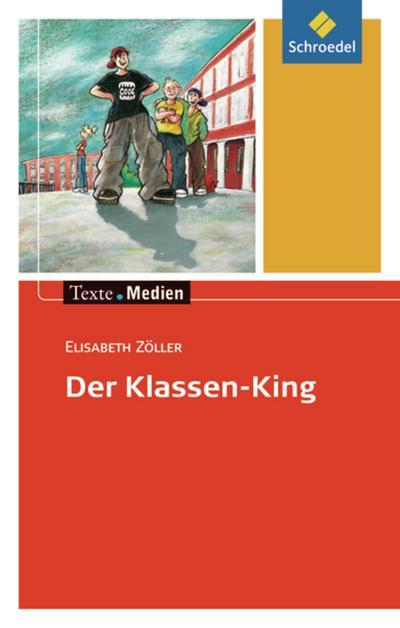 Der Klassen-King, Textausgabe mit Materialien