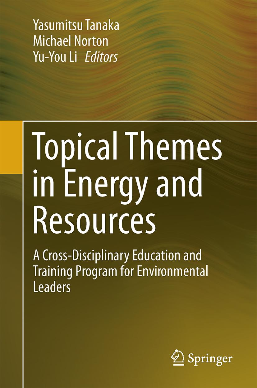 Topical Themes in Energy and Resources Yasumitsu Tanaka