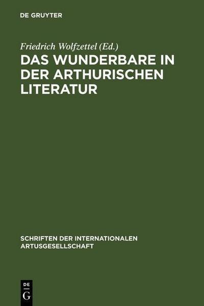 Das Wunderbare in der arthurischen Literatur
