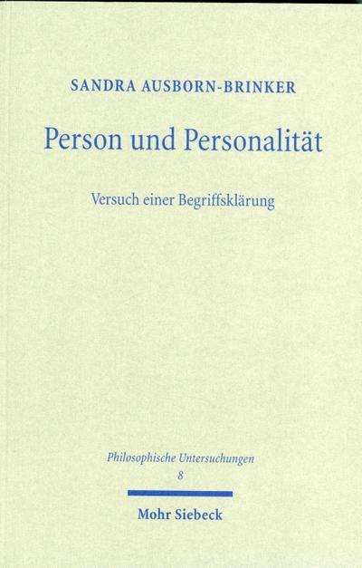 Person und Personalität - Versuch einer Begriffsklärung