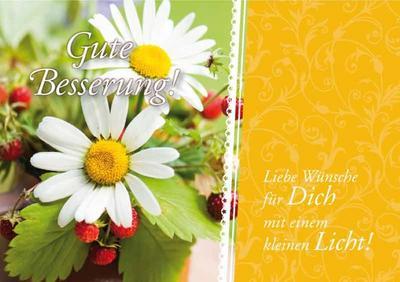 Gute Besserung: Liebe Wünsche für Dich mit einem kleinen Licht!