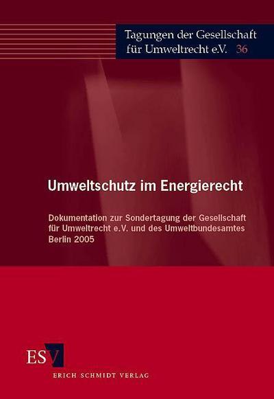 Umweltschutz im Energierecht