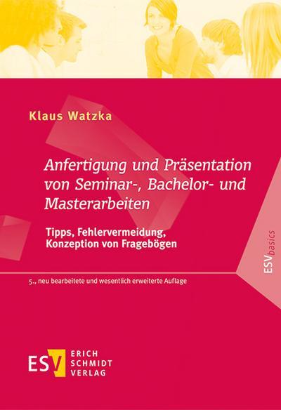 Anfertigung und Präsentation von Seminar-, Bachelor- und Masterarbeiten