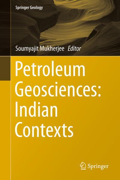 Petroleum Geosciences: Indian Contexts