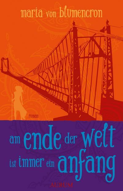 Am Ende der Welt ist immer ein Anfang; Deutsch
