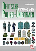 Deutsche Polizei-Uniformen 1936-1945