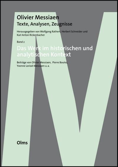 Olivier Messiaen - Texte, Analysen, Zeugnisse Bd. 2