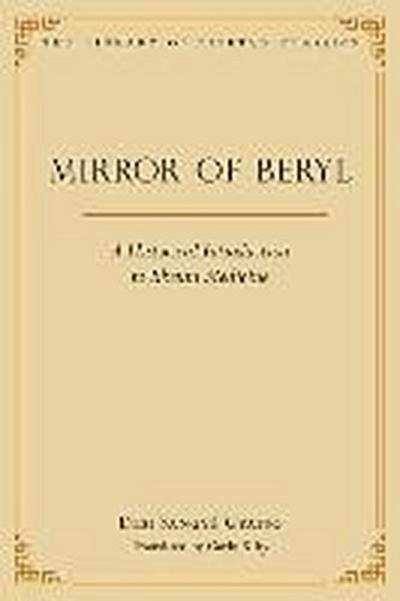 Mirror of Beryl: A Historical Introduction to Tibetan Medicine