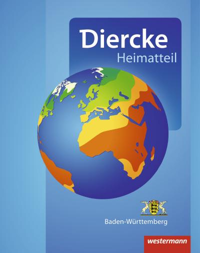 Diercke Weltatlas. Heimatteil Baden-Württemberg