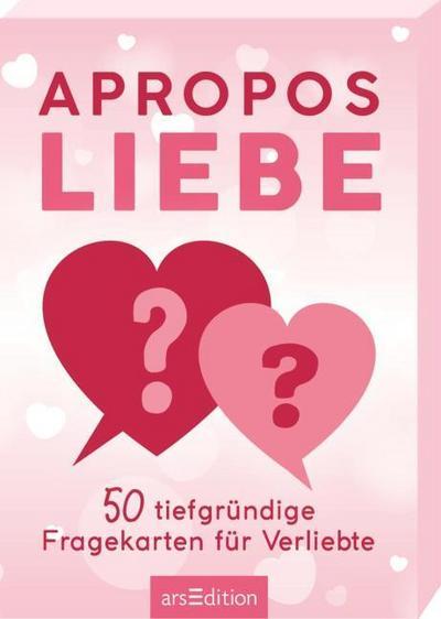 Apropos Liebe. 50 tiefgründige Fragekarten für Verliebte