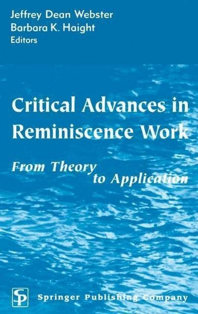 Critical Advances in Reminiscence Work: From Theory to Application