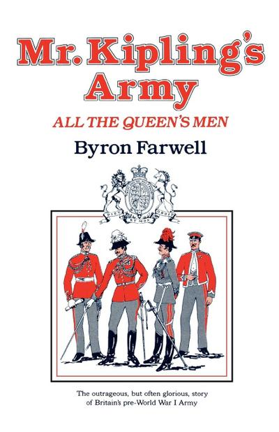 Mr. Kipling's Army: All the Queen's Men