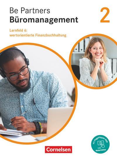 Be Partners - Büromanagement - Allgemeine Ausgabe - Neubearbeitung - 2. Ausbildungsjahr: Lernfelder 5-8