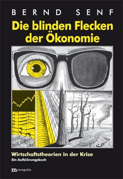 Die blinden Flecken der Ökonomie