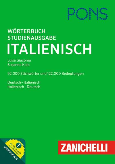 PONS Studienausgabe Italienisch: Mit 215.000 Stichwörtern & Bedeutungsangaben und Wörterbuch zum Download. Deutsch-Italienisch / Italienisch-Deutsch