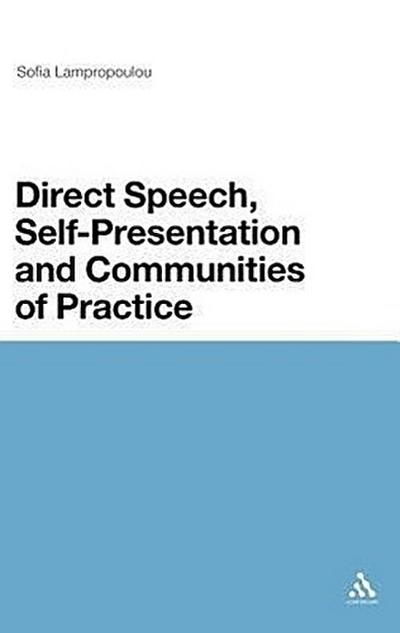 Direct Speech, Self-Presentation and Communities of Practice