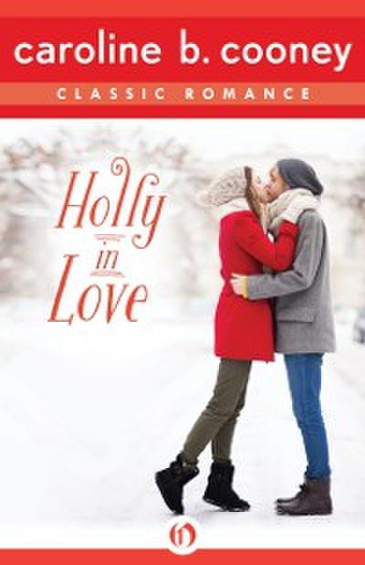 Holly in Love
