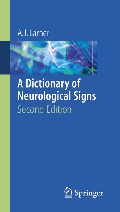 A Dictionary of Neurological Signs