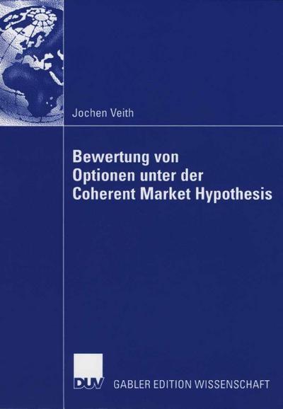 Bewertung von Optionen unter der Coherent Market Hypothesis