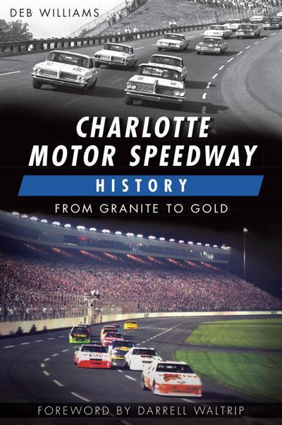 Charlotte Motor Speedway History
