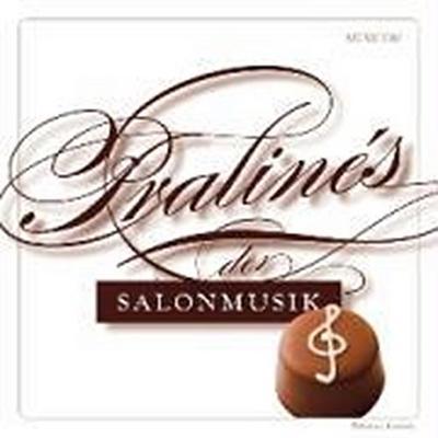 Pralinés der Salonmusik