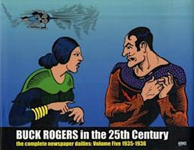 Buck Rogers In The 25th Century: The Complete Newspaper Dailies Volume 5 1936-1938