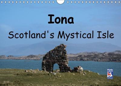Iona Scotland's Mystical Isle (Wall Calendar 2019 DIN A4 Landscape)