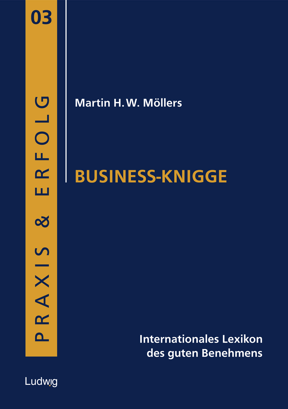 Business-Knigge Martin H. W. Möllers