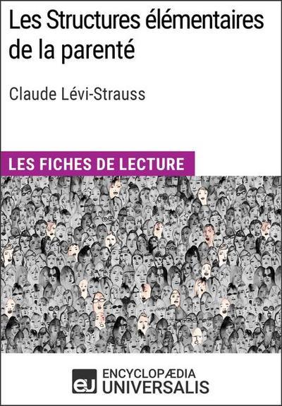 Les Structures élémentaires de la parenté de Claude Lévi-Strauss