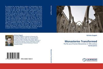 Monasteries Transformed