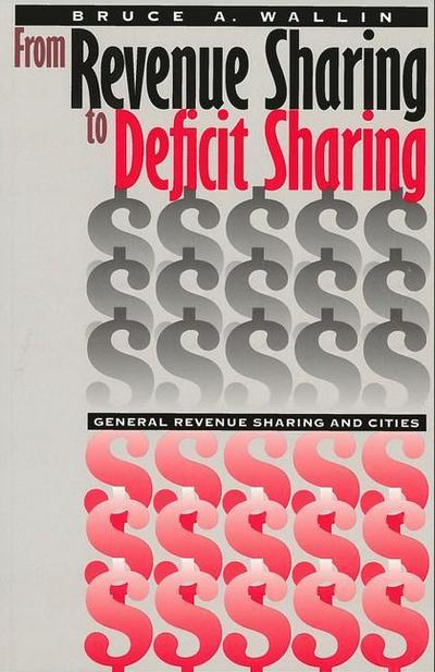 From Revenue Sharing to Deficit Sharing: General Revenue Sharing and Cities
