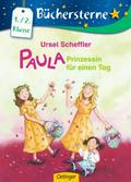 Paula - Prinzessin für einen Tag (Bücherstern ...