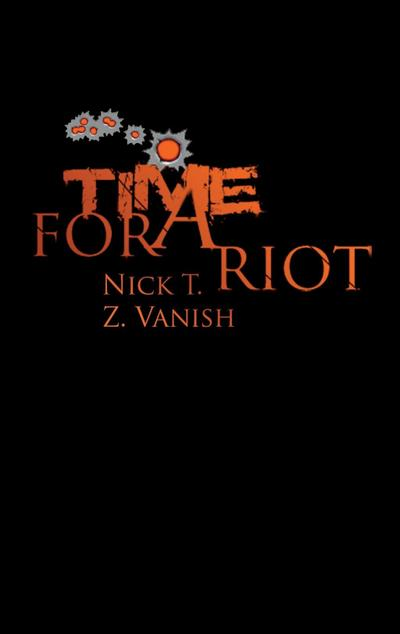 Time For A Riot