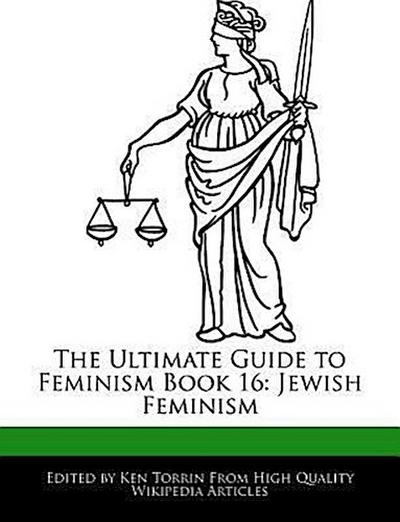 The Ultimate Guide to Feminism Book 16: Jewish Feminism