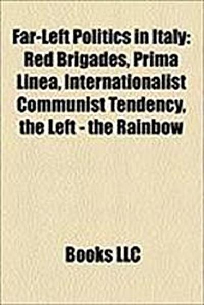Far-Left Politics in Italy: Red Brigades