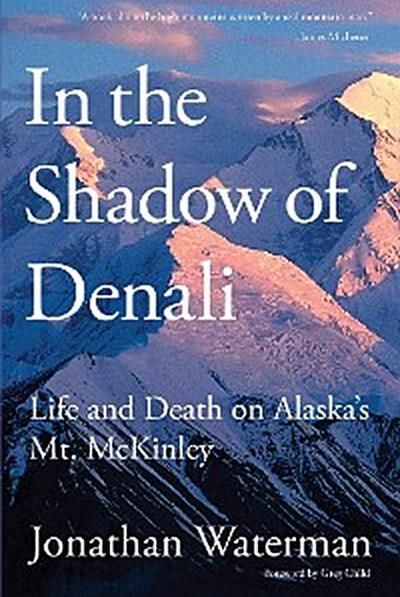In the Shadow of Denali