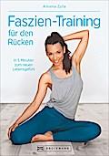 Faszien-Training für den Rücken: In 5 Minuten ...