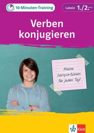 10-Minuten-Training Latein Verben konjugieren 1./2. Lernjahr