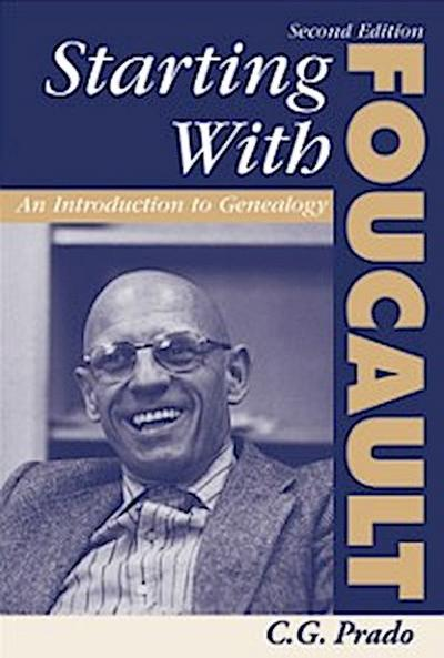 Starting With Foucault