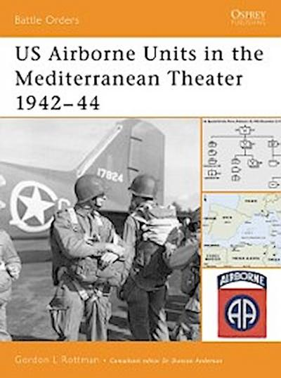 US Airborne Units in the Mediterranean Theater 1942 44
