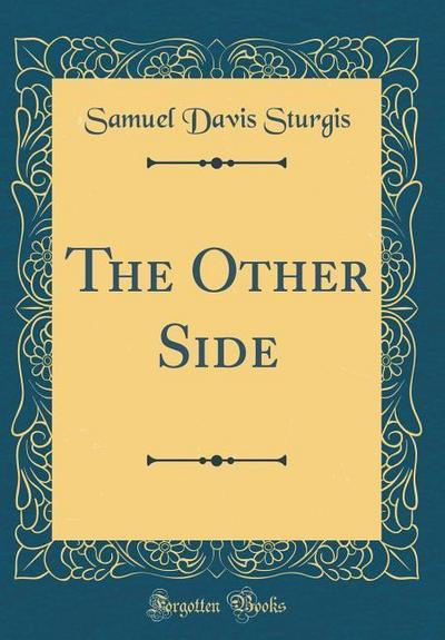 The Other Side (Classic Reprint)