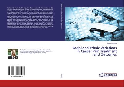 Racial and Ethnic Variations in Cancer Pain Treatment and Outcomes