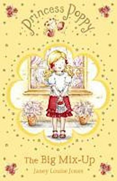 Princess Poppy: The Big Mix Up