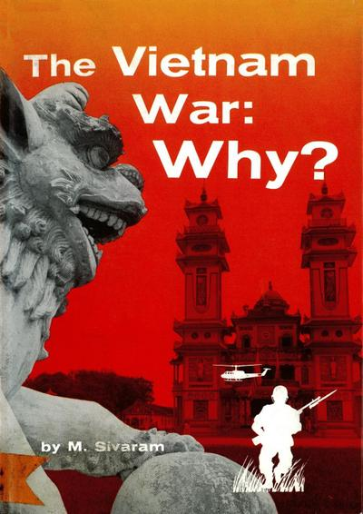 Vietnam War: Why?