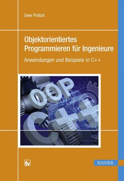 Objektorientiertes Programmieren für Ingenieure