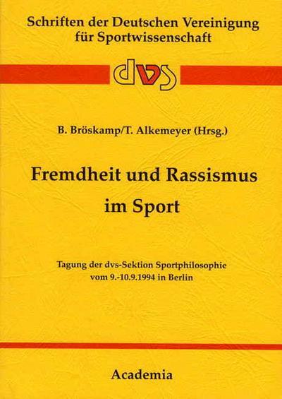 Fremdheit und Rassismus im Sport