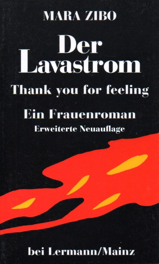 Der Lavastrom. Aus meinem Tagebuch, Mara Zibo